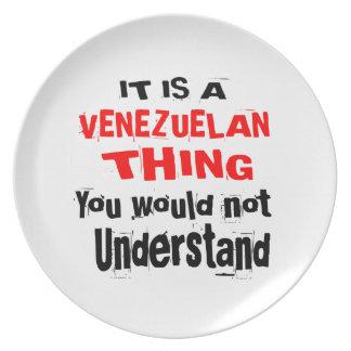 IT IS VENEZUELAN THING DESIGNS PLATE