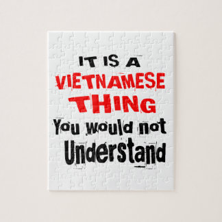 IT IS VIETNAMESE THING DESIGNS JIGSAW PUZZLE