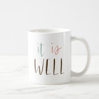 It Is Well Coffee Mug