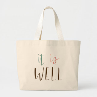 It Is Well Large Tote Bag