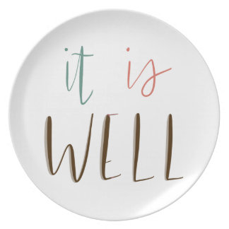 It Is Well Plate