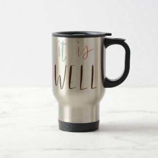 It Is Well Travel Mug