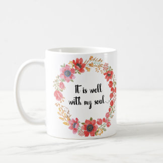 It Is Well With My Soul Hymn Quote Coffee Mug