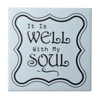 It is Well With My Soul Tile