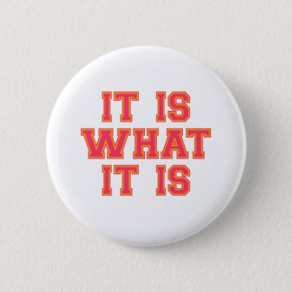 It Is What It Is Pink ANd Gold 2 Inch Round Button