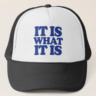 IT IS WHAT IT IS Snapback Trucker Hat