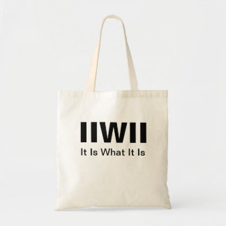 It Is What It Is Totebag Tote Bag