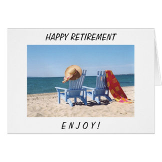IT IS YOUR TIME - RETIREMENT - ENJOY CARD