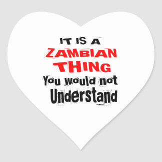 IT IS ZAMBIAN THING DESIGNS HEART STICKER