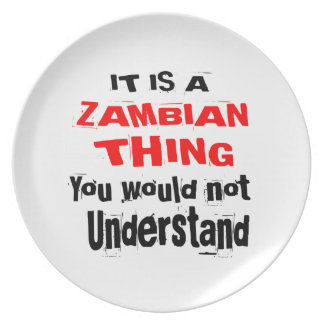 IT IS ZAMBIAN THING DESIGNS PLATE