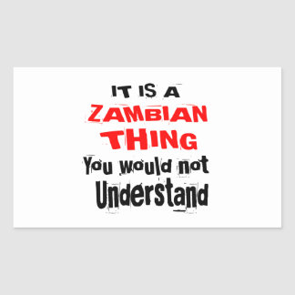 IT IS ZAMBIAN THING DESIGNS STICKER