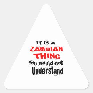 IT IS ZAMBIAN THING DESIGNS TRIANGLE STICKER