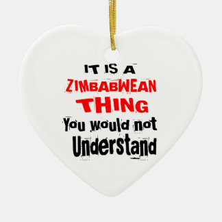 IT IS ZIMBABWEAN THING DESIGNS CERAMIC ORNAMENT