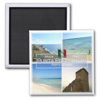 IT # Italy - Apulia - Punta Prosciutto - Square Magnet