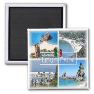 IT - Italy # Calabria - Lido di Palmi - Square Magnet