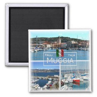 IT Italy # Friuli Venezia Giulia - Muggia - Magnet