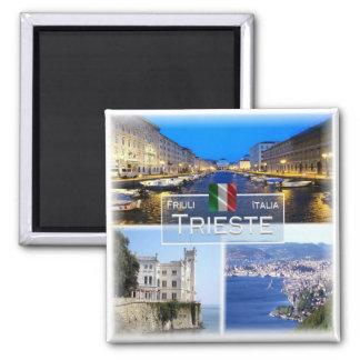 IT Italy # Friuli Venezia Giulia - Trieste - Magnet