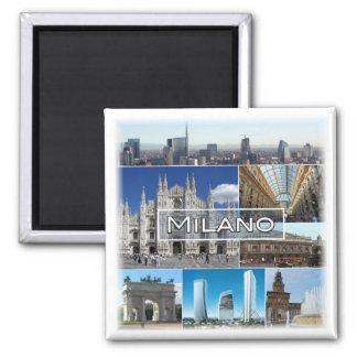 IT * Italy - Milan Magnet