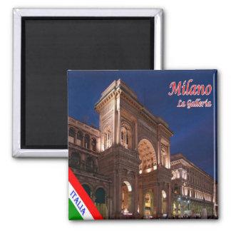 IT - Italy Milan Milano Galleria Vittorio Emanuele Magnet