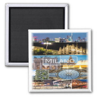 IT * Italy - Milan Square Magnet