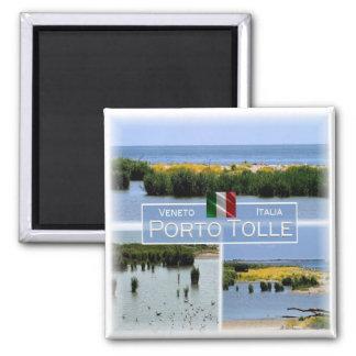 IT Italy # Veneto - Porto Tolle - Square Magnet