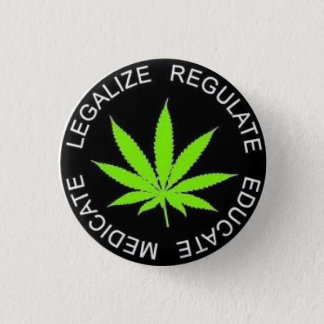 It legalizes It 1 Inch Round Button