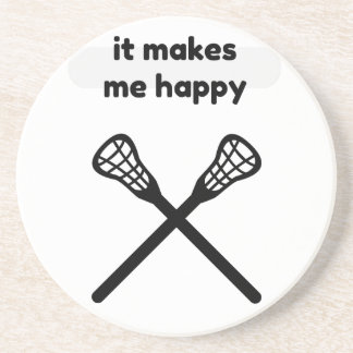 It Makes Makes Me Happy-Lacrosse Coaster