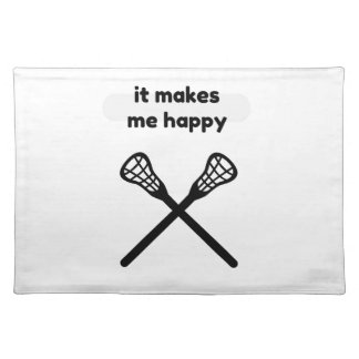 It Makes Makes Me Happy-Lacrosse Placemat