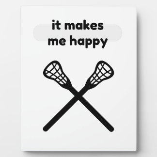 It Makes Makes Me Happy-Lacrosse Plaque