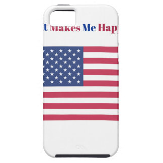 It Makes Me happy- American flag iPhone 5 Covers