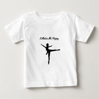It Makes Me Happy Baby T-Shirt