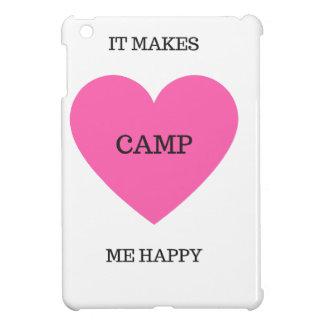 It Makes Me Happy- Camp iPad Mini Cases