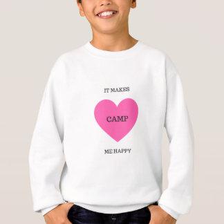 It Makes Me Happy- Camp Sweatshirt