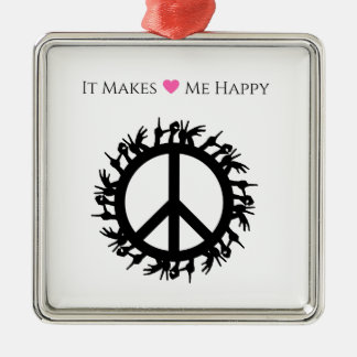 It Makes Me Happy-Peace Metal Ornament