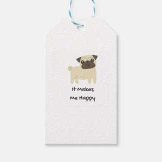 It Makes Me Happy- Pug Gift Tags