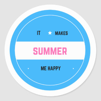 It Makes Me Happy-Summer Classic Round Sticker