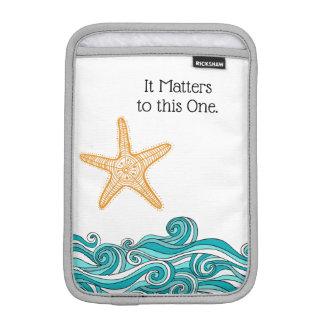 It Matters to This One Starfish iPad Mini Sleeve