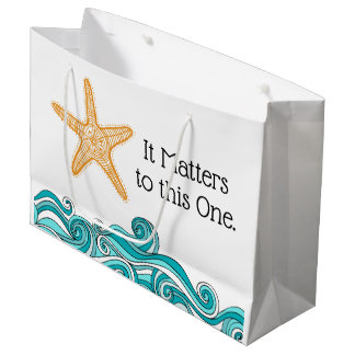 It Matters to This One Starfish Large Gift Bag