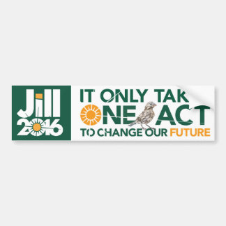 It Only Takes One Act To Change Our Future Bumper Sticker