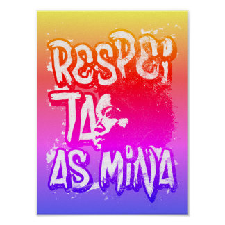 It respects the Mine Poster