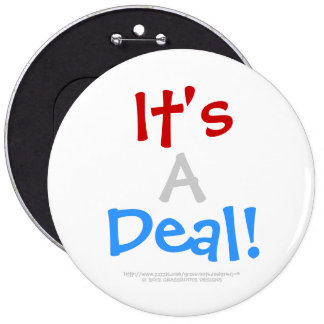 It's A Deal! Customizable White Background_6 6 Inch Round Button