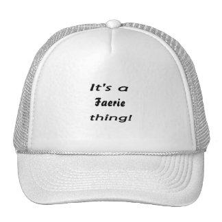 It s a faerie thing trucker hats