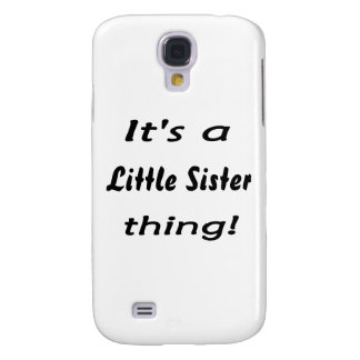 It s a little sister thing samsung galaxy s4 cases