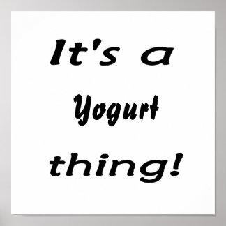 it s a yogurt thing print