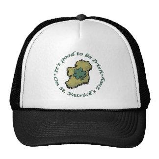 It s good to be Irish Trucker Hats