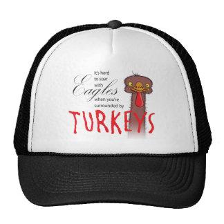 It s Hard To Soar With Eagles Trucker Hat