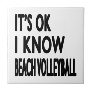 It s OK I Know Beach Volleyball Dance Tile