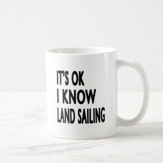 It s OK I Know Land Sailing Mug
