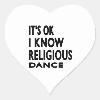 It s OK I Know Religious Dance Heart Sticker