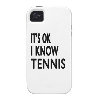 It s OK I Know Tennis iPhone 4 Cover